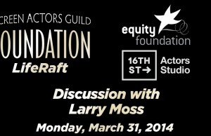 Watch: SAG LifeRafts Conversation with Acting Coach Larry Moss