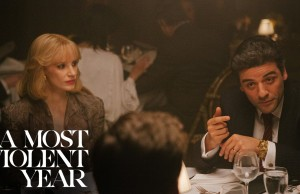 Trailer: J.C. Chandor's 'A Most Violent Year' Starring Oscar Isaac and Jessica Chastain