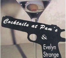 cocktails at Pam's Monologue