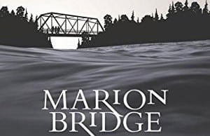 Marion Bridge monologue