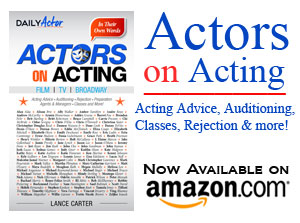 Daily Actor: Free Monologues, Acting Tips, Interviews