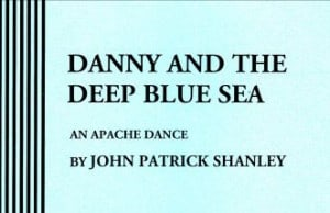 Danny and the Deep Blue Sea monologue