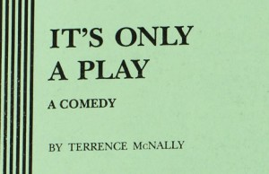 It's Only a Play Monologue