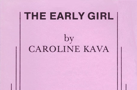 The Early Girl monologues