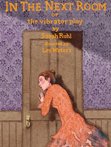 In the Next Room (or the Vibrator Play) monologues