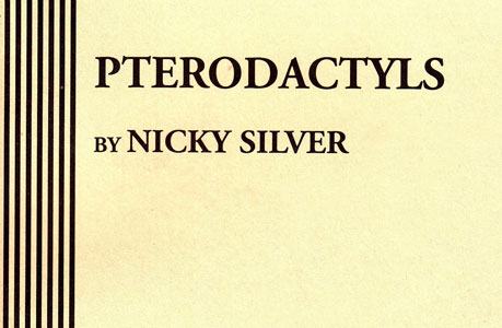Emma Pterodactyls Monologue by Nicky Silver