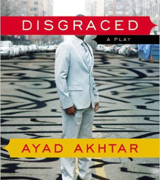 Disgraced by Ayad Akhtar Monologue