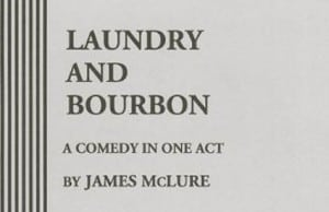 Hattie monologue from James McLure's Laundry and Burbon