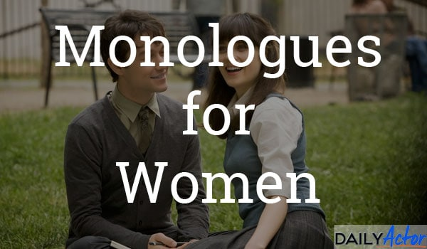 Monologues for Women - Daily Actor