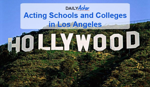 Acting Colleges and Schools in Los Angeles