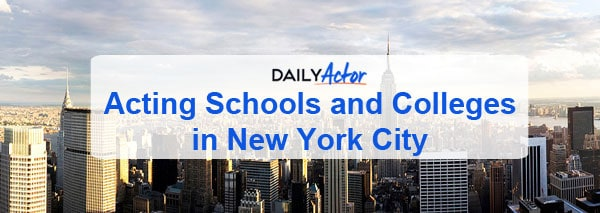 acting schools and colleges in new york city