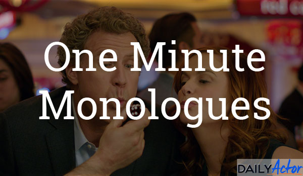 1 Minute Monologues