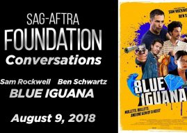 Watch: SAG Conversations with Sam Rockwell & Ben Schwartz of 'Blue Iguana'